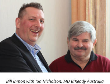 Bill Inmon with Ian Nicholson, MD BIReady Australia